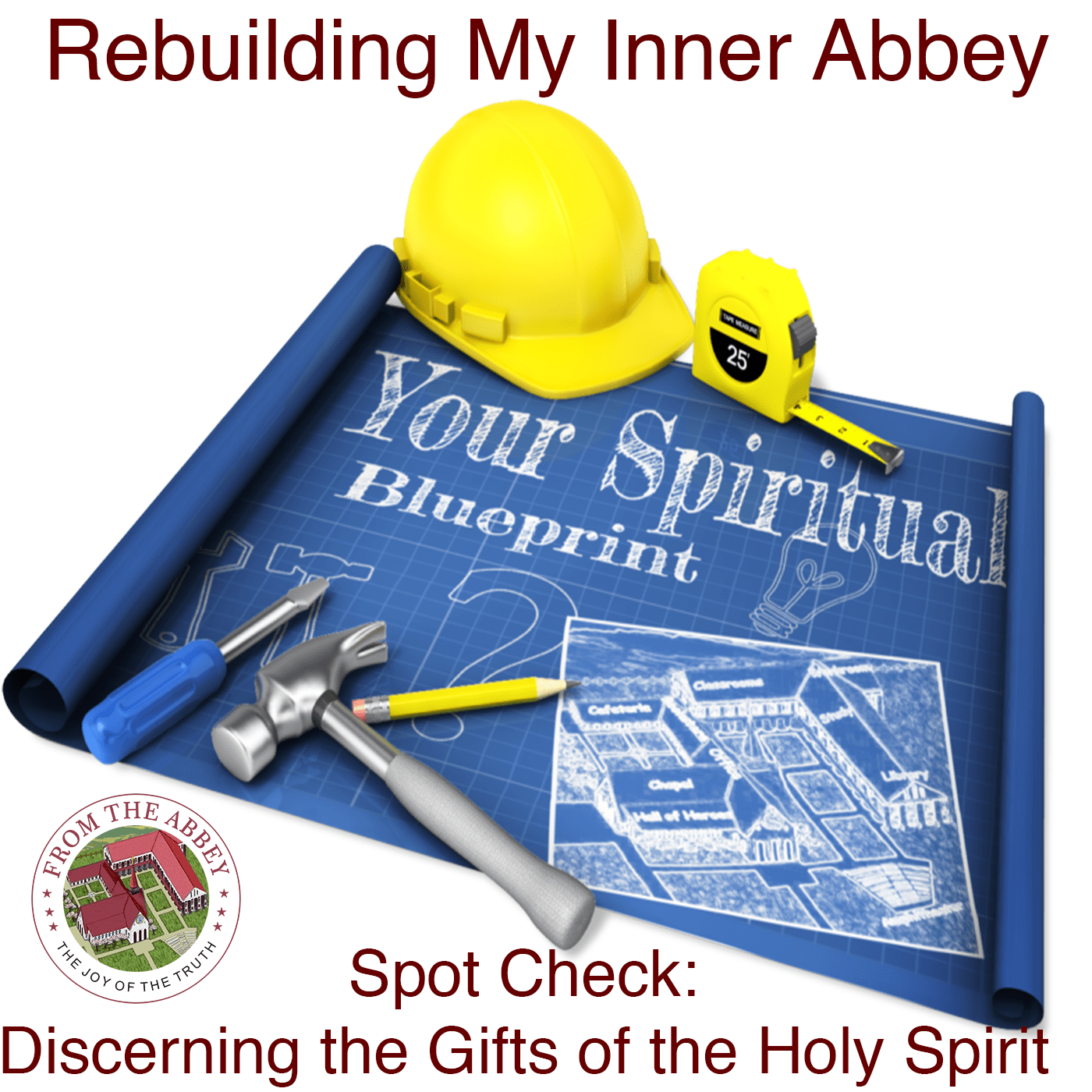Spot Check: Discerning The Seven Gifts Of The Holy Spirit